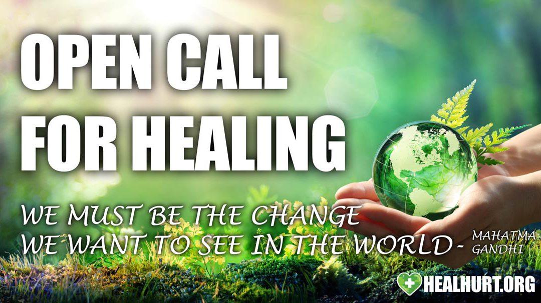 An Open Call For Healing