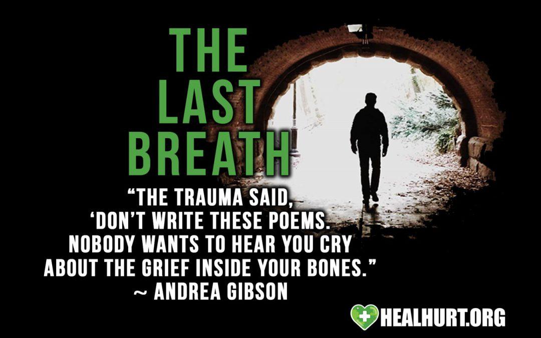 The Last Breath | Healing From Strangulation Trauma